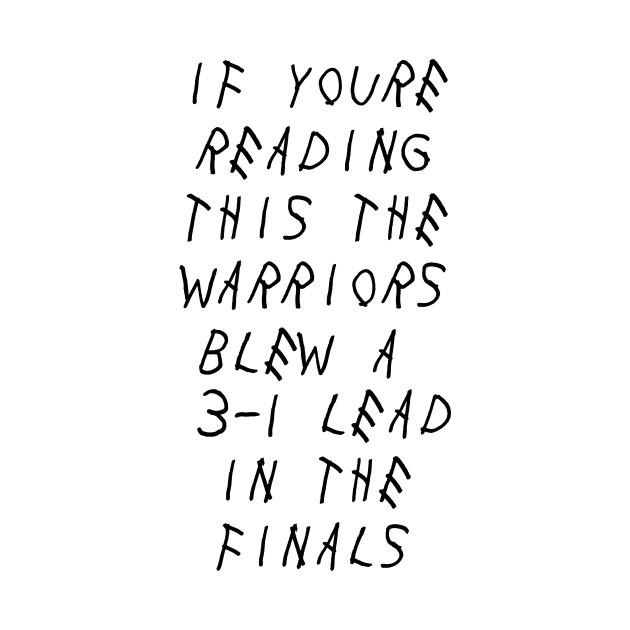 Warriors Blew A 3-1 Lead - Nba - T-Shirt
