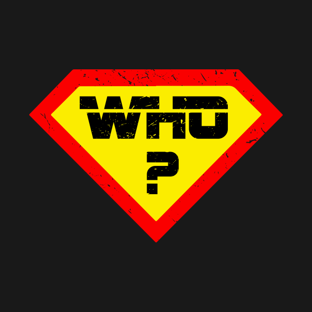 Superhero Man Sign Symbol Who?