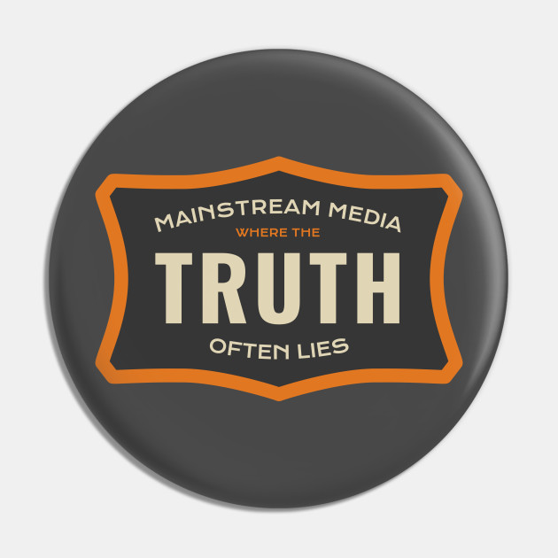 Mainstream Media - Where the Truth Often Lies