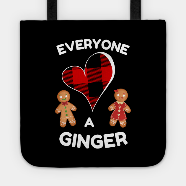 Everyone Loves A Ginger (White Text)