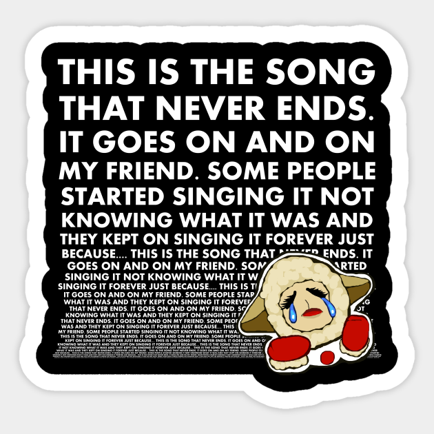 The Song That Never Ends 2 Lambchop Sticker Teepublic Uk The a team are not mine, i'm too young to be sued! the song that never ends 2