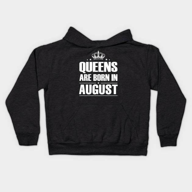 Queens Are Born In August Birthday