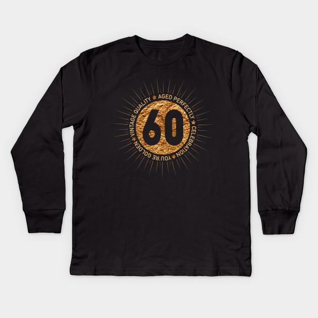 HAPPY 60TH BIRTHDAY Kids Long Sleeve T Shirt