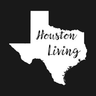Houston Living t-shirts
