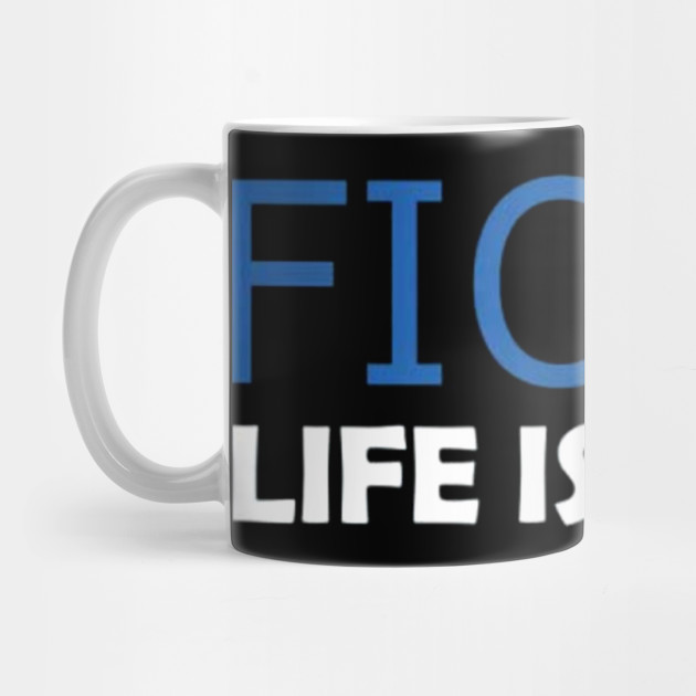 Fiona Hill Impeachment Deposition ,Life is Good T-Shirt Mug
