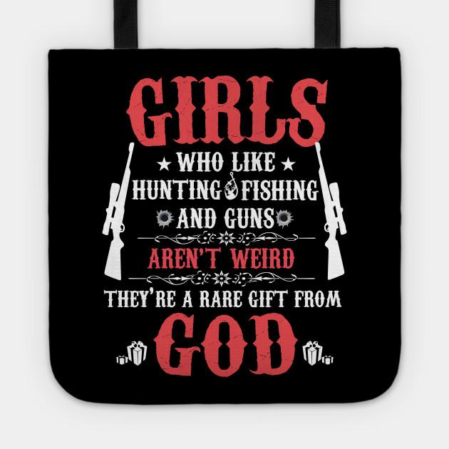 girls who like hunting fishing and gun