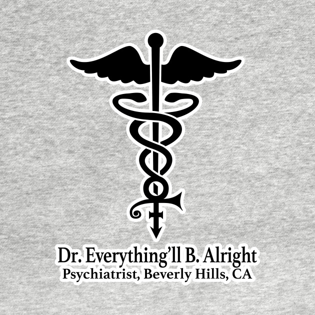 Dr. Everything'll B. Alright