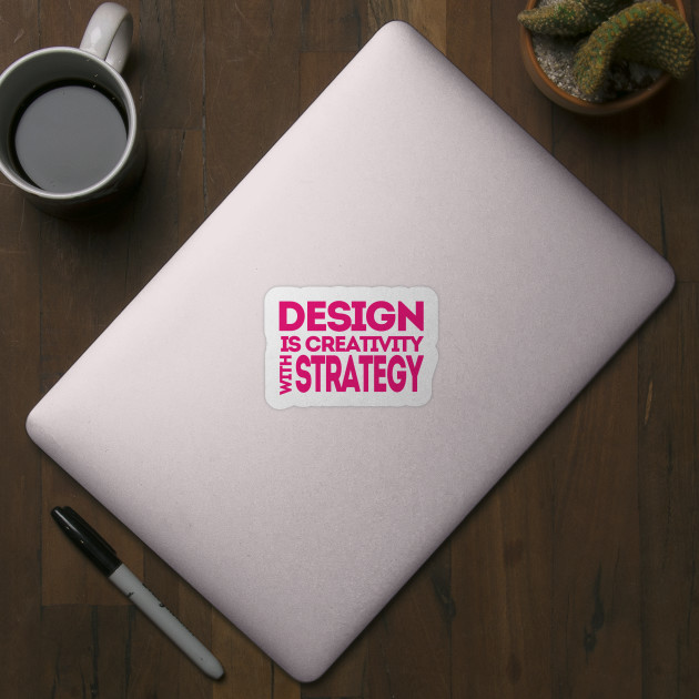 Design is Creativity