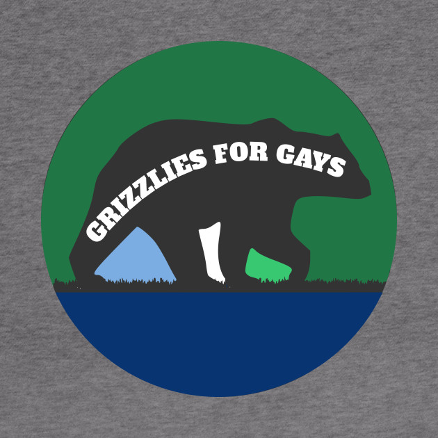 Grizzlies For Gays