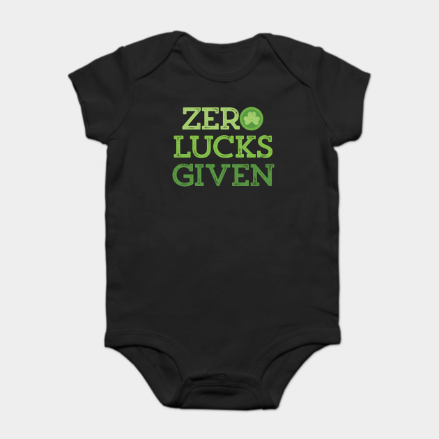 Funny Zero Lucks Given St Patricks Day Irish Clover T-Shirt