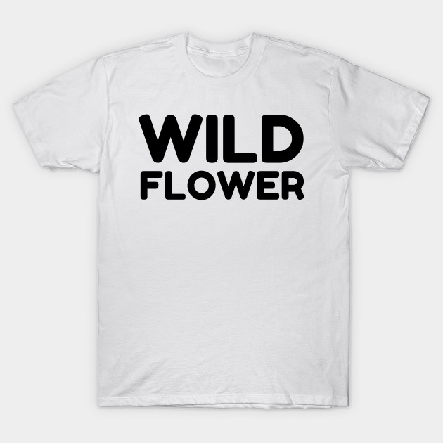 Wild flower funny