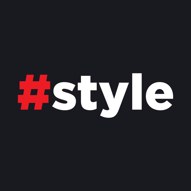 Hashtag Style #Hashtag