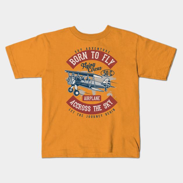 b91aadda Born to Fly Vintage Design - Vintage Airplane - Kids T-Shirt | TeePublic