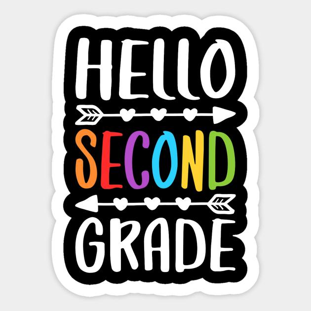 Hello Second Grade T-Shirt 2nd Grade Teacher Student Gift - Second Grade -  Sticker | TeePublic
