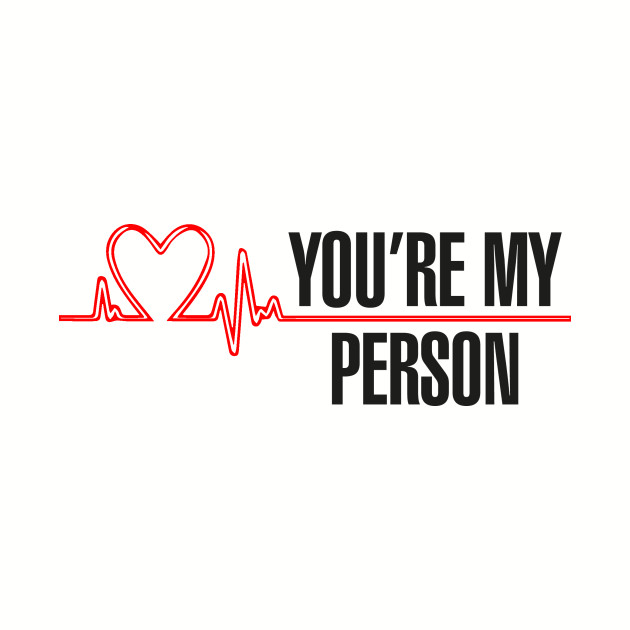 37d5610d815d9 Grey's Anatomy - You're My Person by aquaduelist