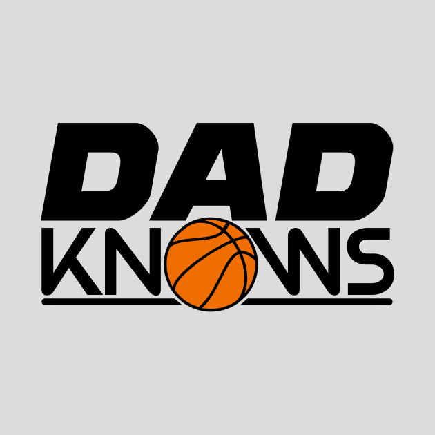 Dad Really Knows More than Basketball