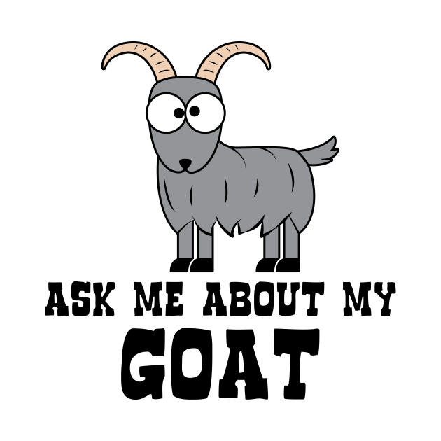 Ask Me About My Goat
