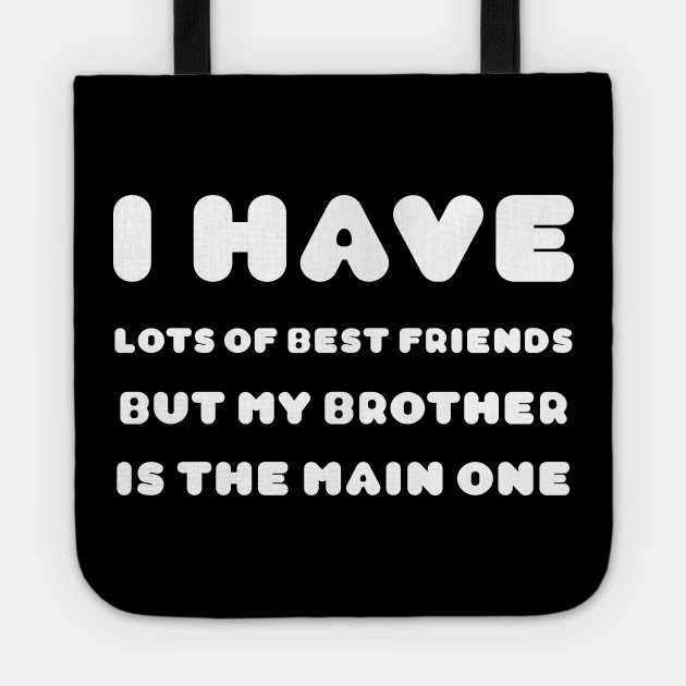 friendship quotes for brothers friendship tote bag uk
