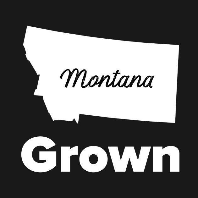 Montana Grown