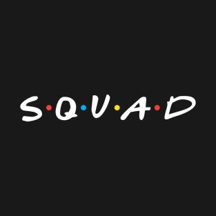 Friends Squad t-shirts