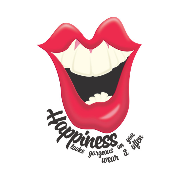14927d9c4 Happiness Looks Gorgeous On You, Wear It Often - Happiness - T-Shirt ...