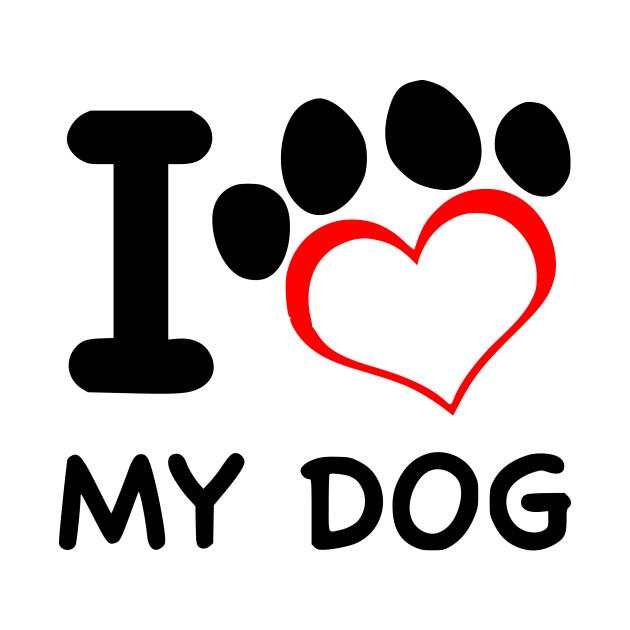 171b0801f65a i love my dog design - I Love My Dog Design - T-Shirt   TeePublic