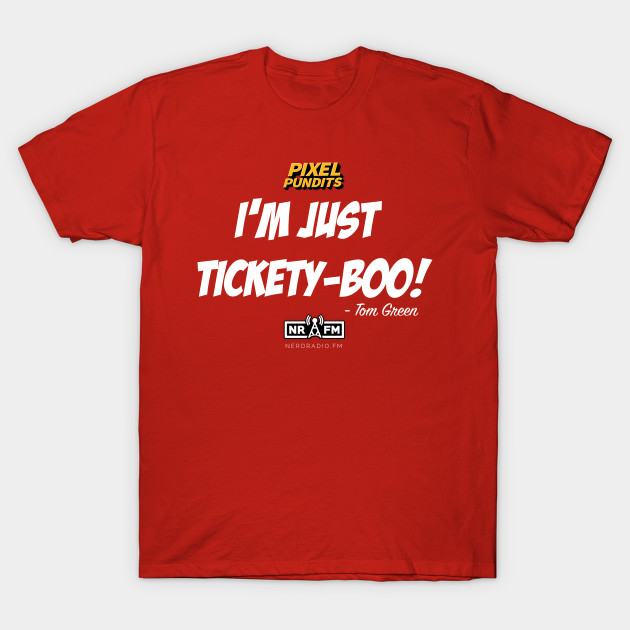 "Pixel Pundits ""I'm Just Tickety-Boo!"" Tee"