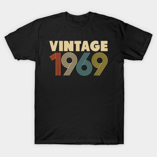 Birthday Gift Idea Vintage 1969 T Shirt 50th Men Women