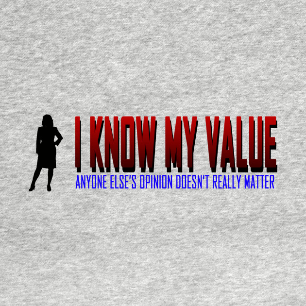 I Know My Value - Patriotic
