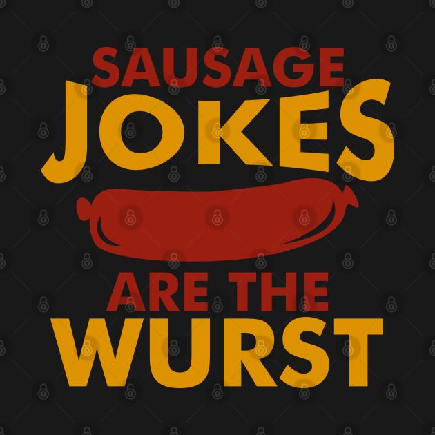 Sausage Jokes Wurst