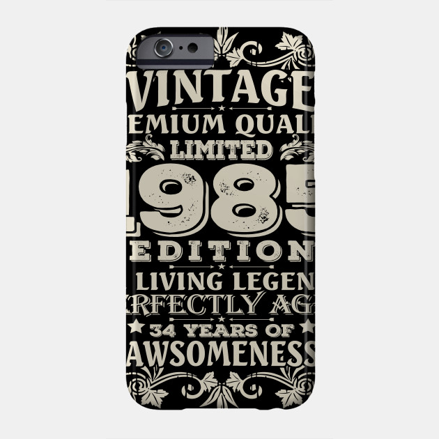 Vintage Made In 1985 34 Years Old Shirt 34th Birthday Gift Phone Case