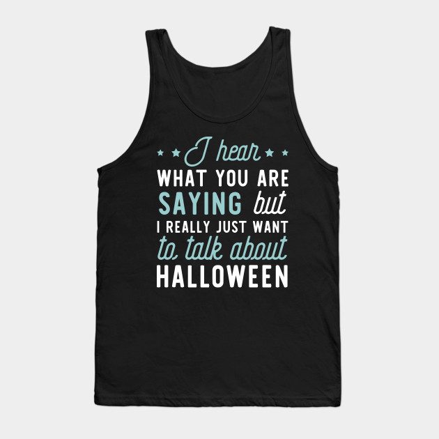 Funny Apparel for Halloween Lover Tank Top