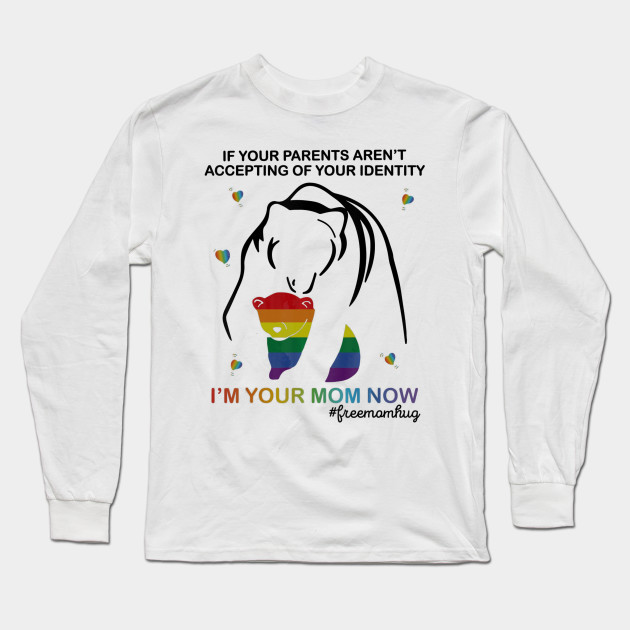 75e0a842 Free Mom Hugs LGBT Pride T-shirt Gifts Mama Bear LGBT Shirt Long Sleeve T- Shirt