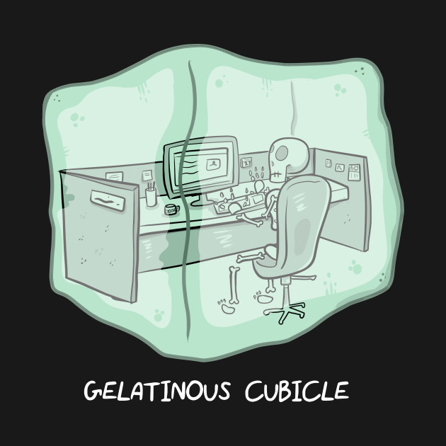 Gelatinous Cubicle (dark shirts)