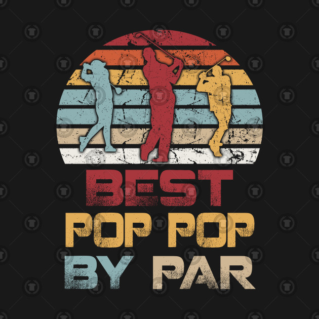 23a168ed Mens Father's Day Best Pop Pop by Par Funny Golf Gift - Mens Fathers ...
