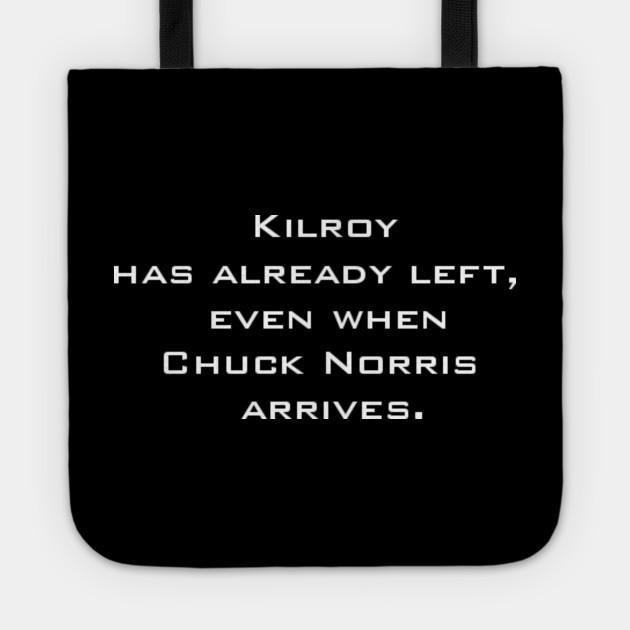 Kilroy vs Chuck Norris