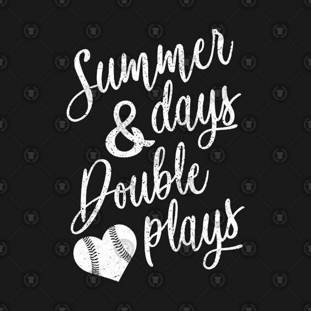3ce1583a8652 Summer Days Double Plays Baseball Softball Mom Shirt Gift He ...