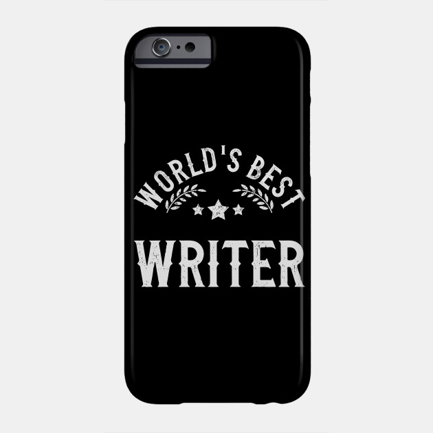 Funny Gift World's Best Writer Phone Case