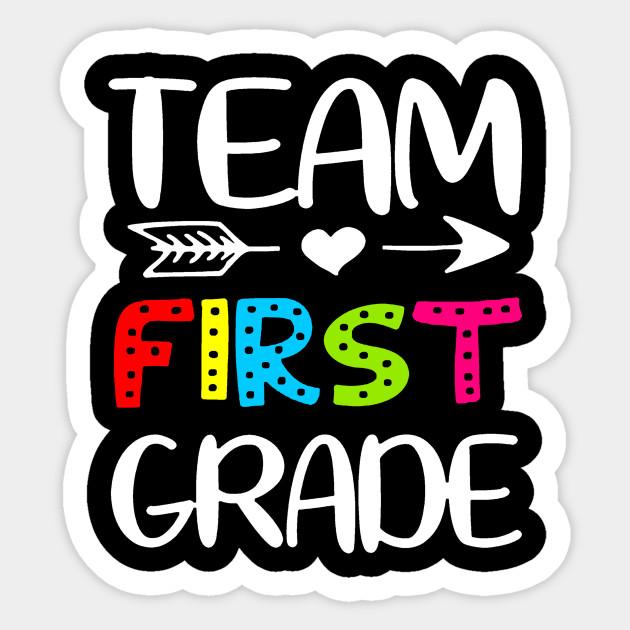 Team 1st Grade | First Grade | Teacher Team - 1st Grade - Sticker ...