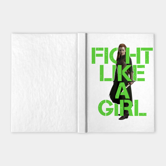 Tauriel - Fight Like A Girl