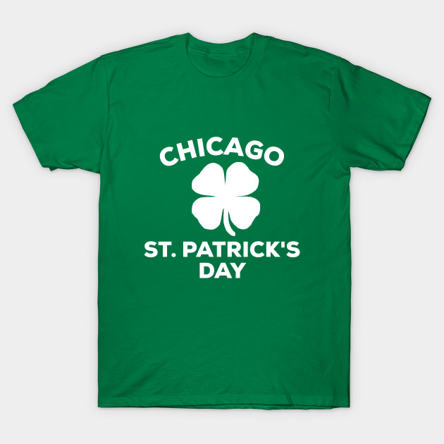 Chicago St Patricks Day 2019 Shirt City Illinois Shamrock Gift