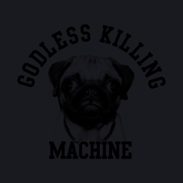 Goodless killing machine