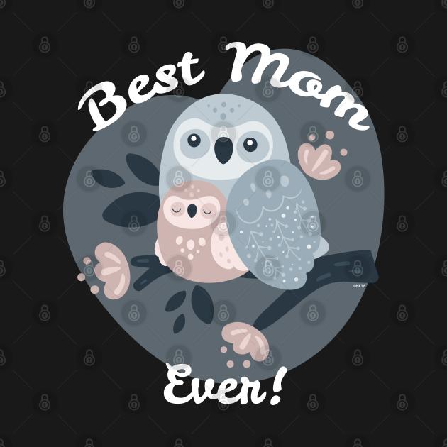 Best Mom Ever Owls