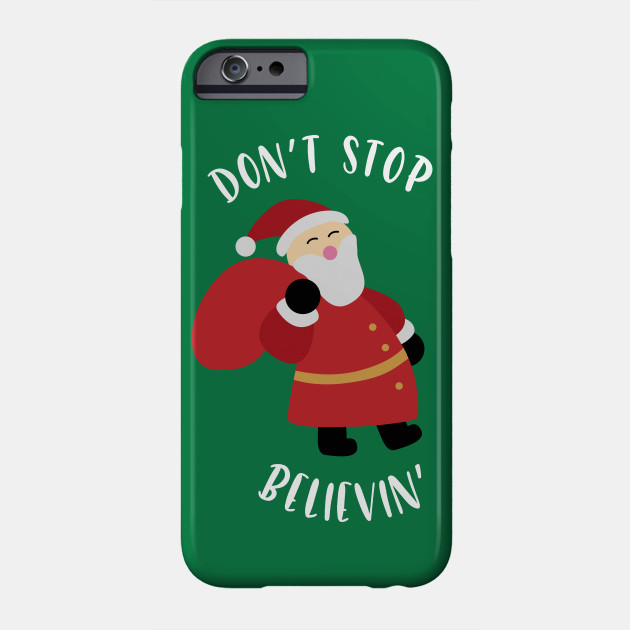 7138b107 Don't Stop Believin Tee Funny Santa Claus Christmas Shirt - Believe ...
