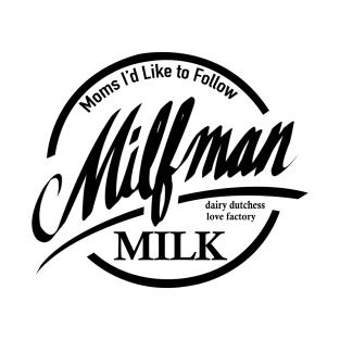 M.I.L.F.$ t-shirts