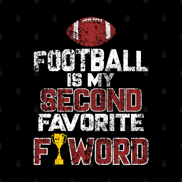 Football is My Second Favorite F-Word Gifts
