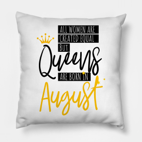 Birthday August Quotes Pillows   TeePublic