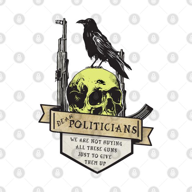 Dear Politicians