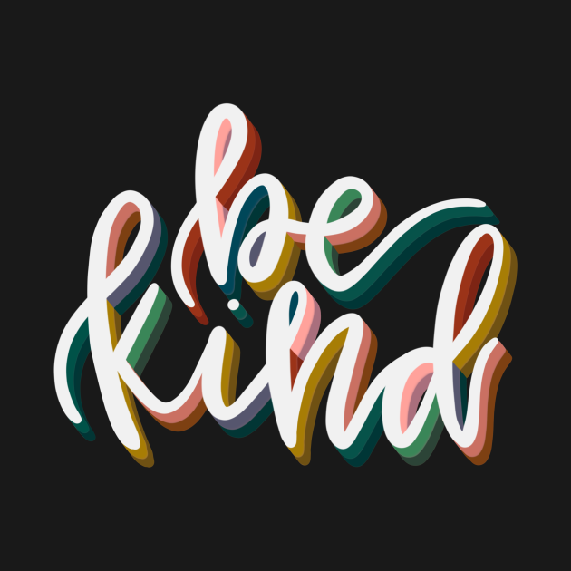Be Kind Calligraphy Lettering Quote
