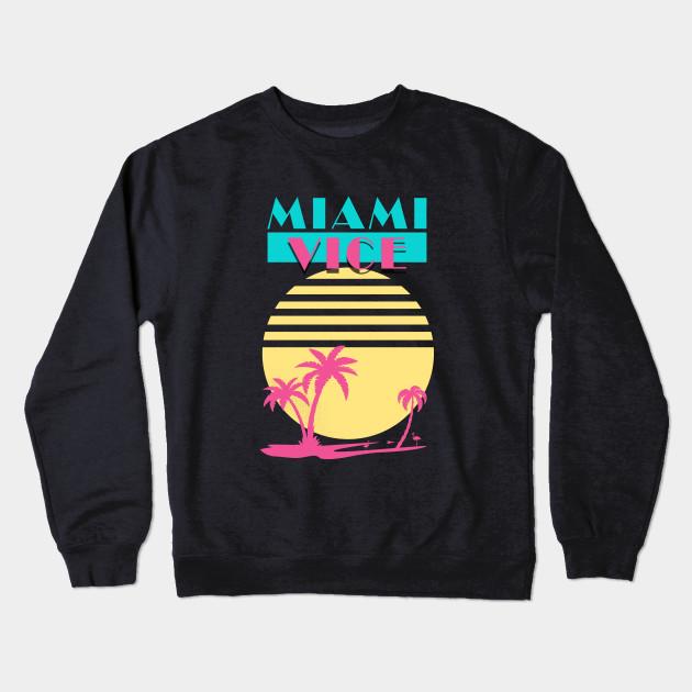 8999870df Miami Vice - Vintage - Miami Vice - Crewneck Sweatshirt   TeePublic
